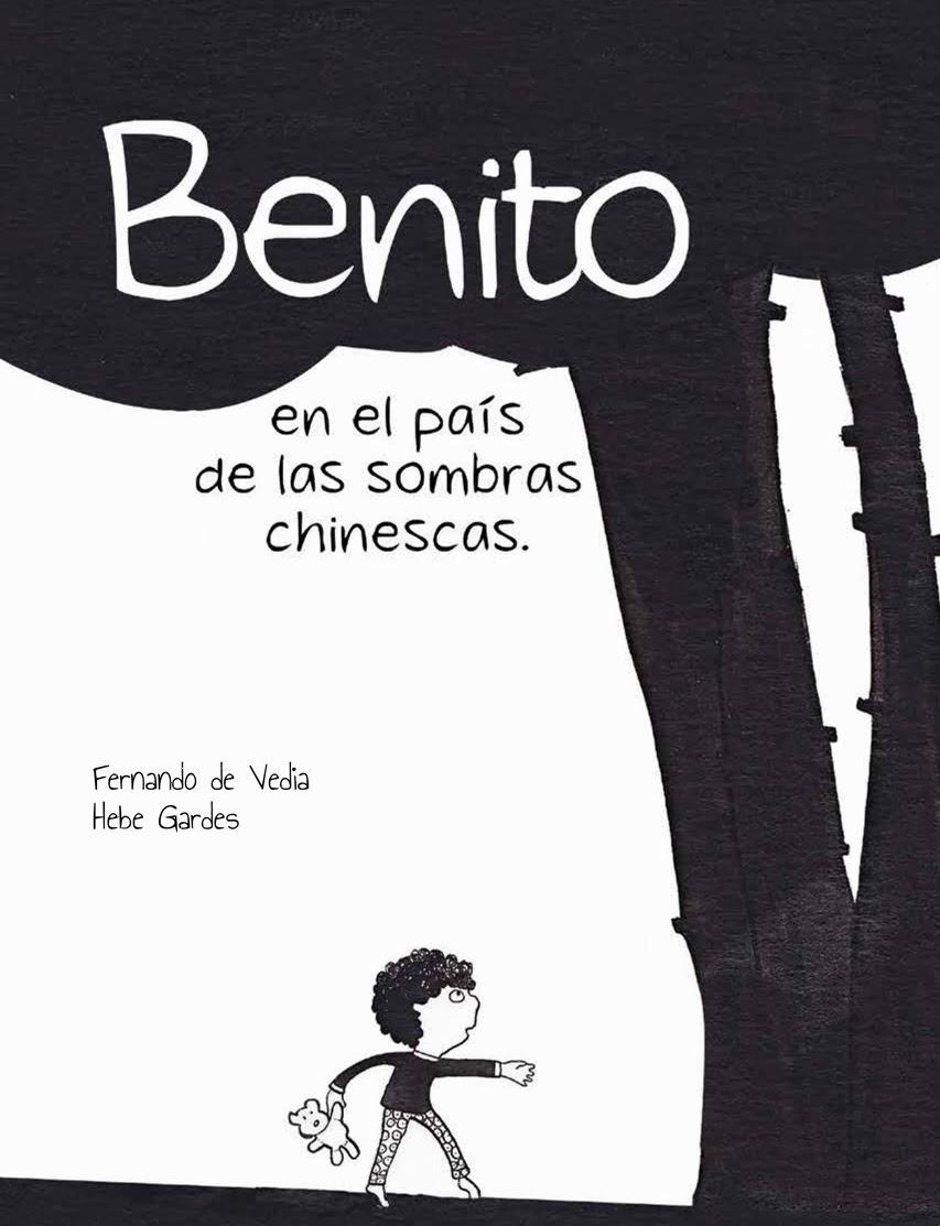 Benito en el país de las sombras chinescas.