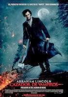 Descarga Abraham Lincoln: Cazador de Vampiros (2012) DVDRip Latino [MEGA] (2012) 1 link Audio Latino
