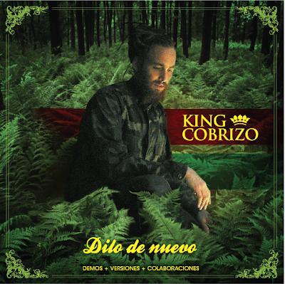 KING COBRIZO - Dilo de nuevo