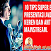 10 Tips Super Biar Presentasi Jadi Keren dan Anti Mainstream