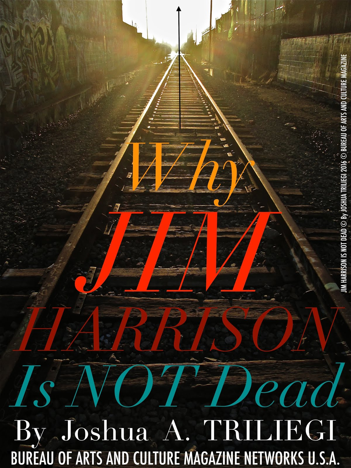 WHY JIM HARRISON IS NOT DEAD