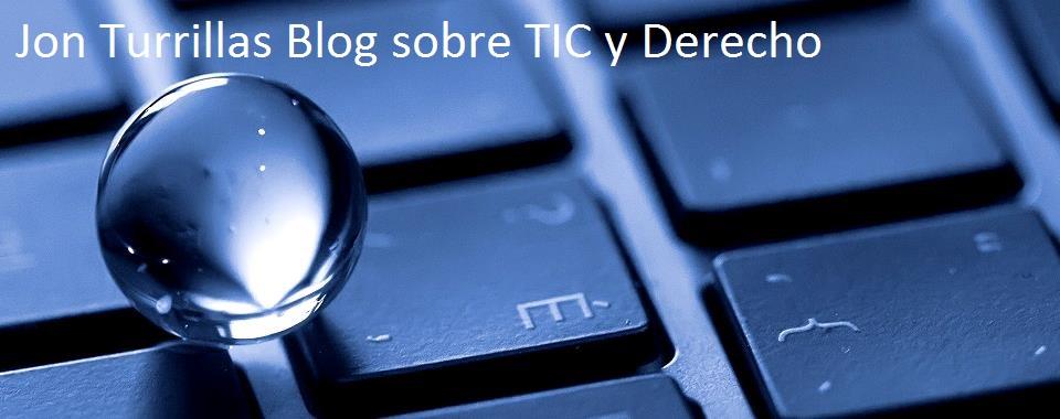 Jon Turrillas                                  Blog sobre TIC y Derecho