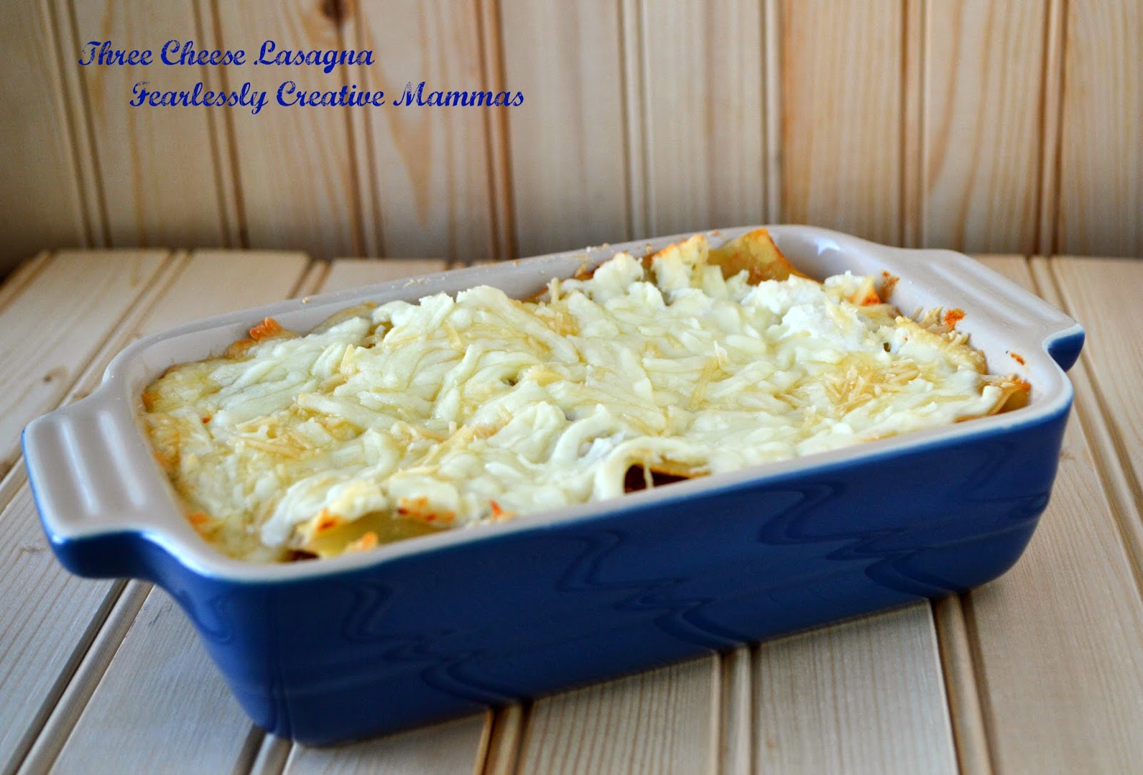 Three Cheese Lasagna and a Giveaway - Fearlessly Creative Mammas
