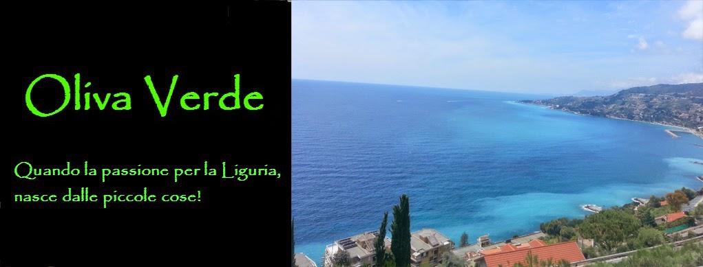 OLIVA VERDE, quando la passione per la Liguria, nasce dalle piccole cose!