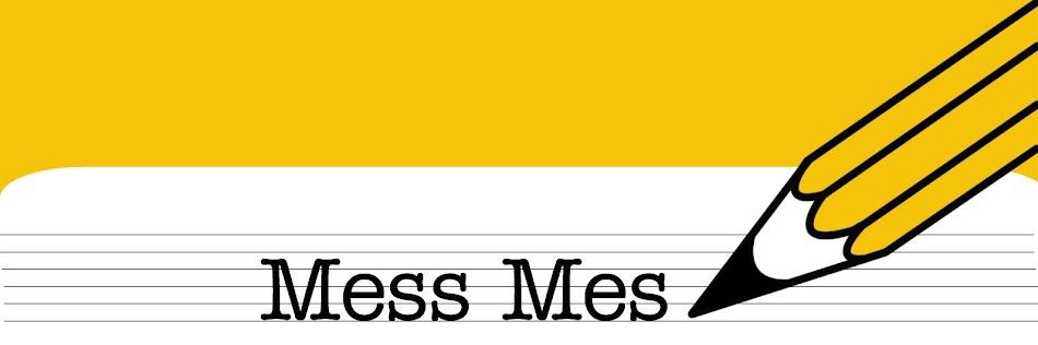 Mess mEs