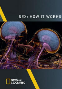 Sex: How It Works