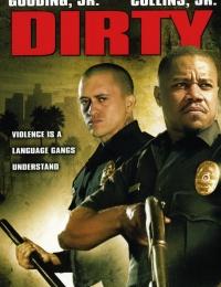 Dirty | Bmovies