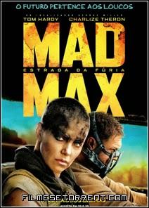 Mad Max - Estrada da Fúria Torrent Dual Audio