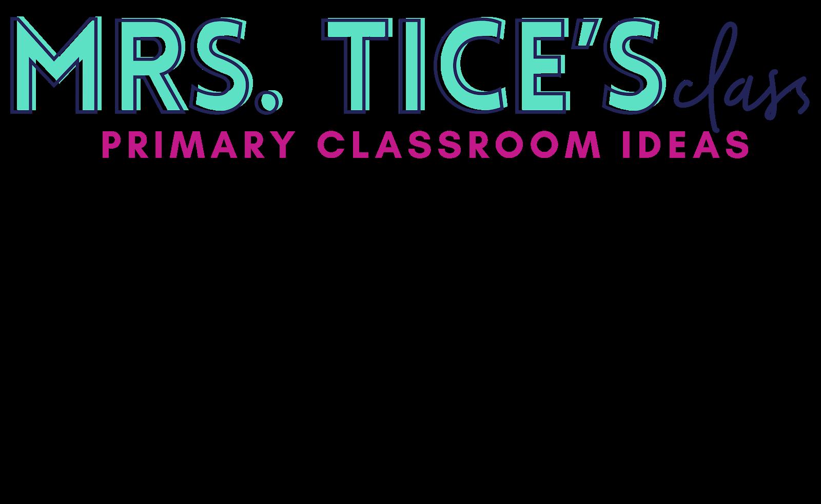 Mrs. Tice's Class