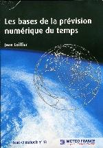 Jean Coiffier. Les bases de la prévision numérique du temps.
