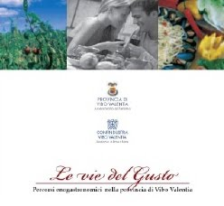 Le vie del gusto - Percorsi enogastronomici