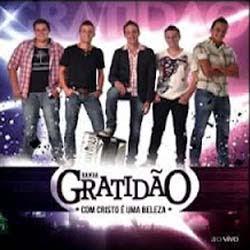 Banda Gratidão - Com Cristo é Uma Beleza 2012