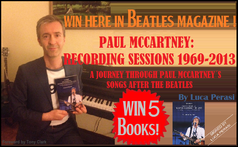"NEW CONTEST IN BM! WIN 5 SIGNED BOOKS: ""PAUL MCCARTNEY RECORDING SESSIONS 1969-2013"" BY LUCA PERASI"