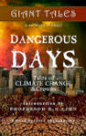 Dangerous Days, Giant Tales Book 4