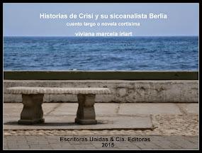 """""""Historias de Crisi y su sicoanalista Berlia"""" cuento"""