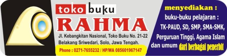 TOKO BUKU RAHMA, pusat buku pelajaran SD, SMP, SMA, SMK, Perguruan Tinggi, Agama Islam dan Umum