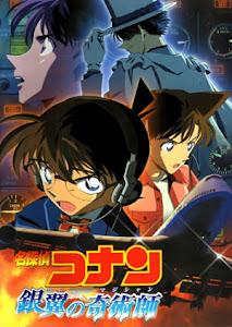 Thám Tử Conan 08: Nhà Ảo Thuật Với Đôi Cánh Bạc - Detective Conan Movie -8: Magician Of The Silver Key poster