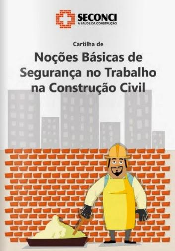 1400c981d23e2 Cartilha sobre Noções Básicas de Segurança no Trabalho na Construção Civil