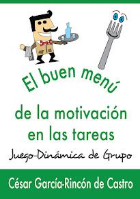 El Buen Menú de la Motivación en las tareas: DINAMICA DE GRUPO