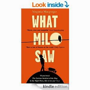 http://www.amazon.com/What-Milo-Saw-Virginia-Macgregor-ebook/dp/B00GFHG1B4/ref=sr_1_1_twi_1?ie=UTF8&qid=1425986247&sr=8-1&keywords=what+milo+saw