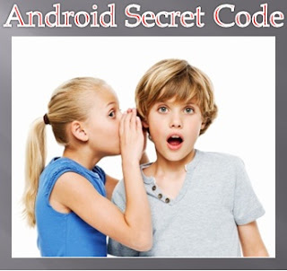 secret codes for android phone.