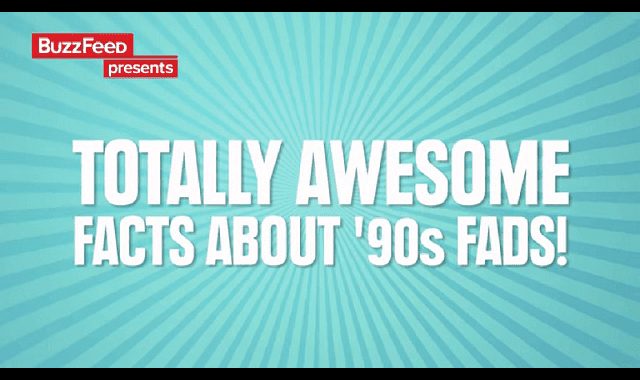 Fun Facts About the Biggest Fads of the '90s [videos]