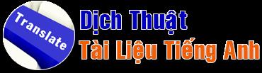 Trung Tâm Dịch Thuật - Địa Chỉ Dịch thuật online uy tín