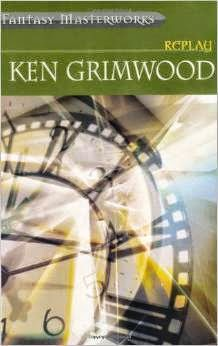 Ken Grimwood -- Replay