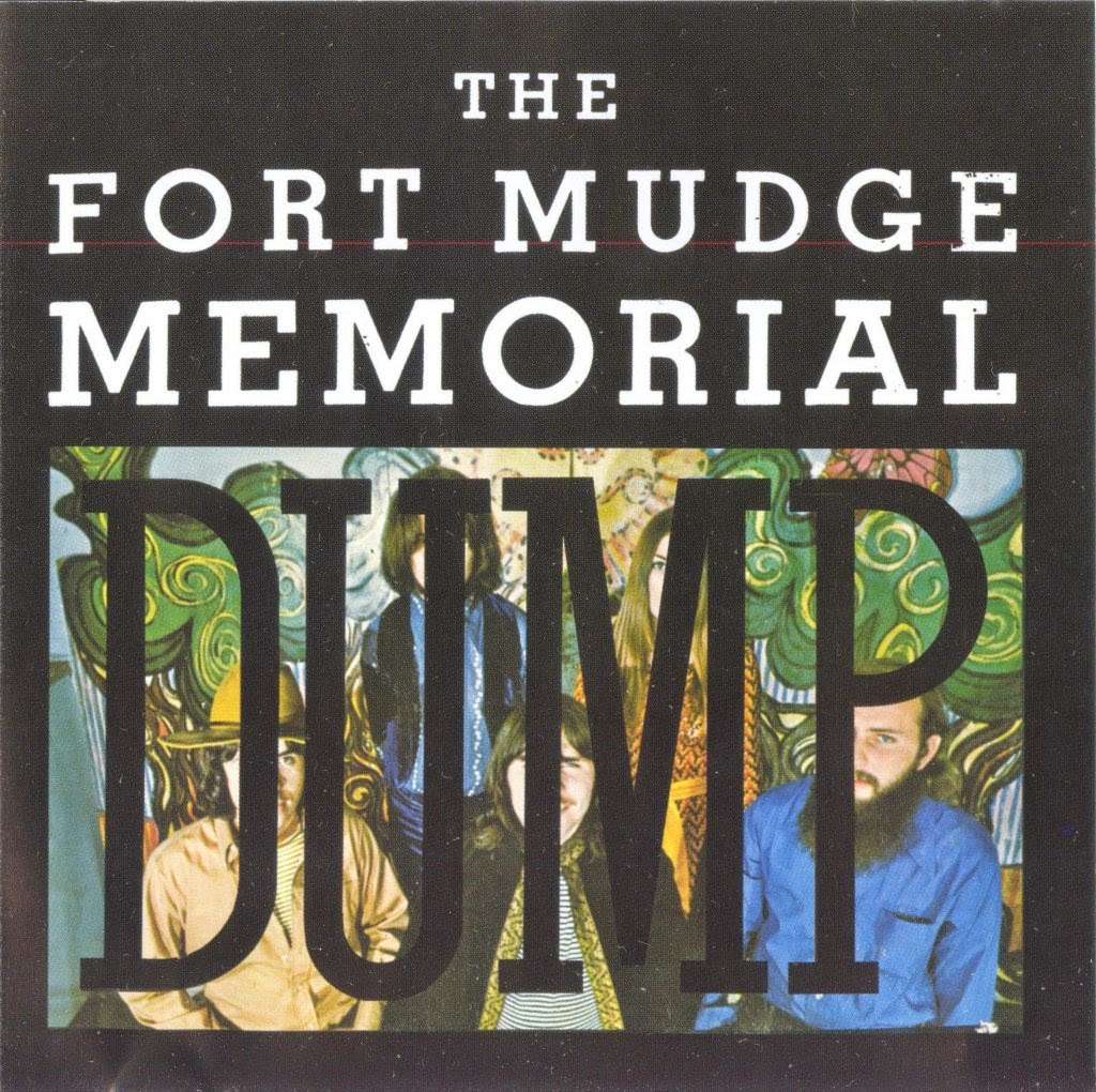 Fort Mudge Memorial Dump LP 1969
