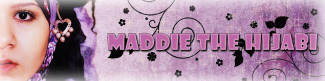 ITS MADDIE THE HIJABI :-O !!