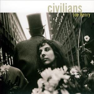 Joe Henry -Civilians-2007-