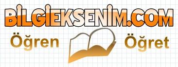 BİLGİEKSENİM.COM - Öğren ve Öğret