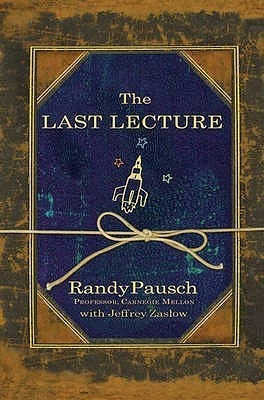 The Last Leture by Randy pausch