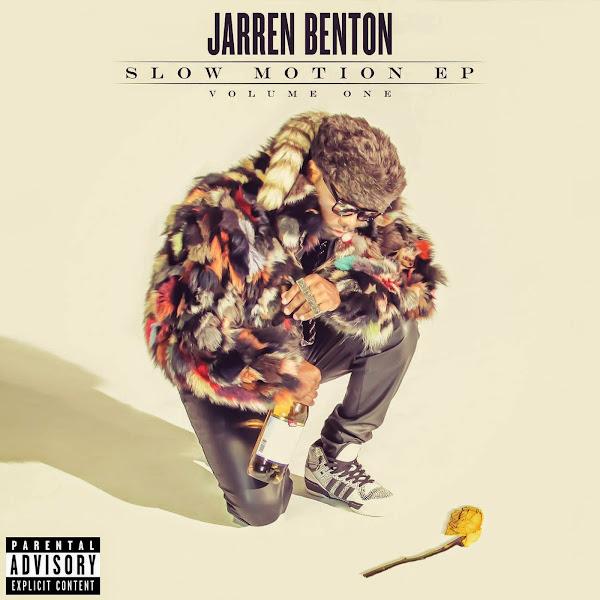 Jarren Benton - Slow Motion Cover