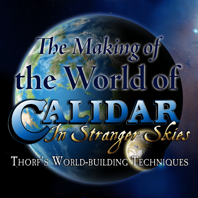 Thorf's World-building Techniques: The Making of the World of Calidar