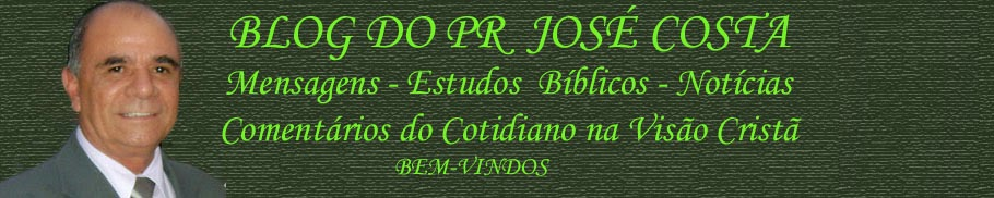 BLOG DO PR JOSE COSTA