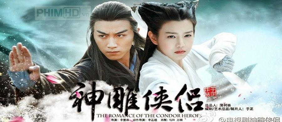 Tân Thần Điêu Đại Hiệp - The Condor Heroes - 2014