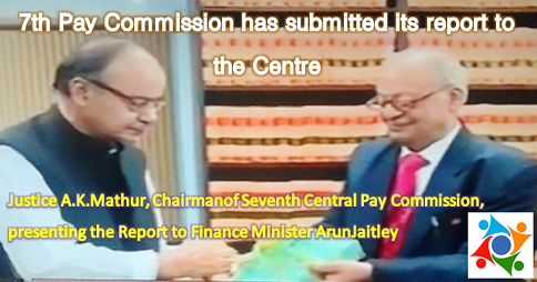 7th Pay Commission submits its report to the Central Government - Report Download pdf