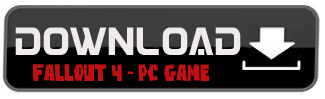 Download Fallout 4 - PC Full Version
