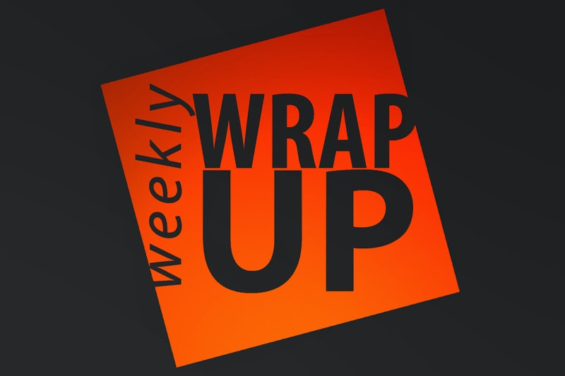 Weekly Wrap Up #6