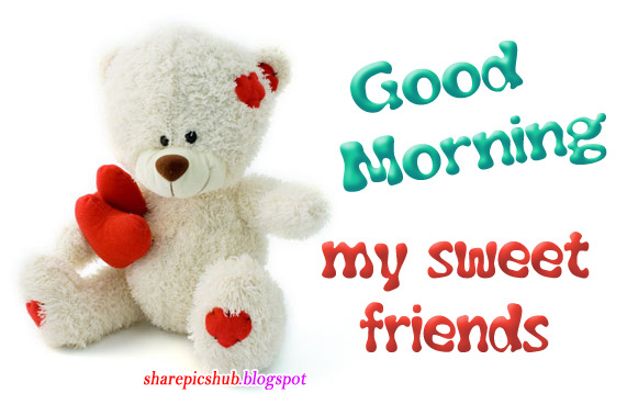 Cute teddy good morning greeting card for friends lovely good morning