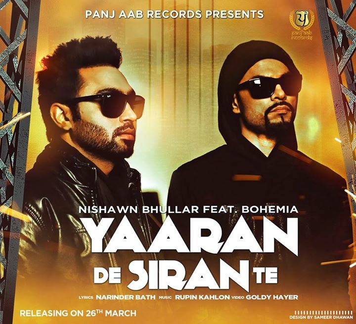 BOHEMIA - Yaara De Siran Te - Nishawn Bhullar (Music Video) OUTNOW - new punjabi rap song