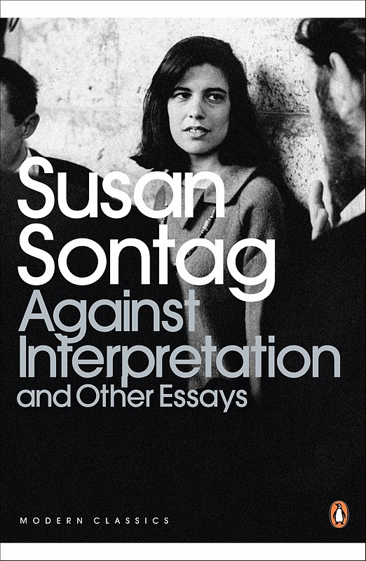 susan sontag women essay Would susan sontag have been as famous if she'd come out as a lesbian doubtful from the gully gay mundo marvelous essay women alone stir my imagination.