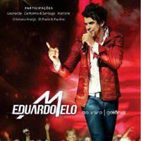 Download – CD Eduardo Melo – Ao vivo em Goiânia – 2013