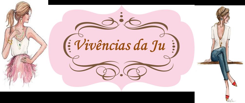 Vivências da Ju