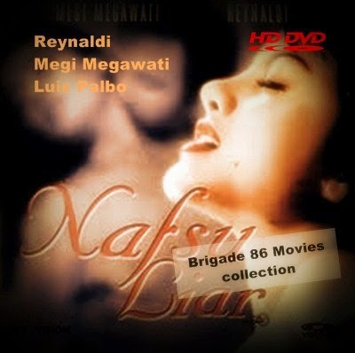 Brigade 86 Movies Center - Nafsu Liar (1996)
