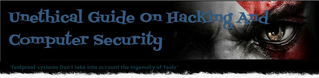 Unethical Guide On Hacking And Computer Security