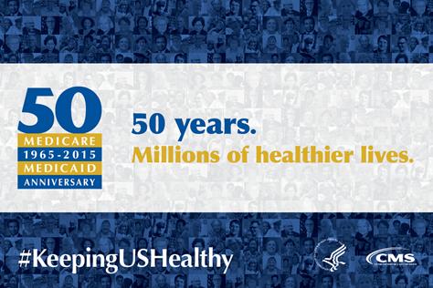 Medicare and Medicaid celebrate 50 years this week
