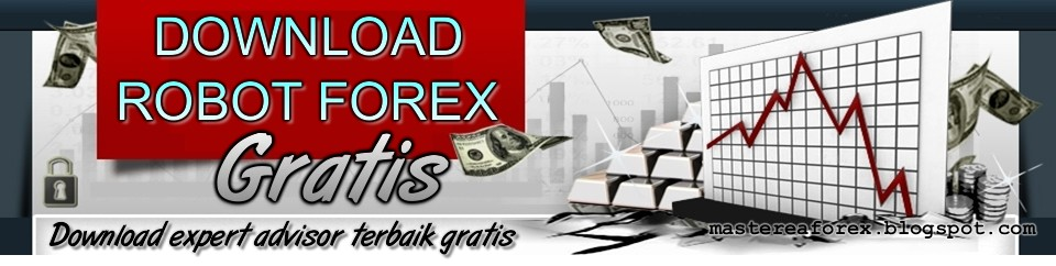 DOWNLOAD ROBOT FOREX GRATIS