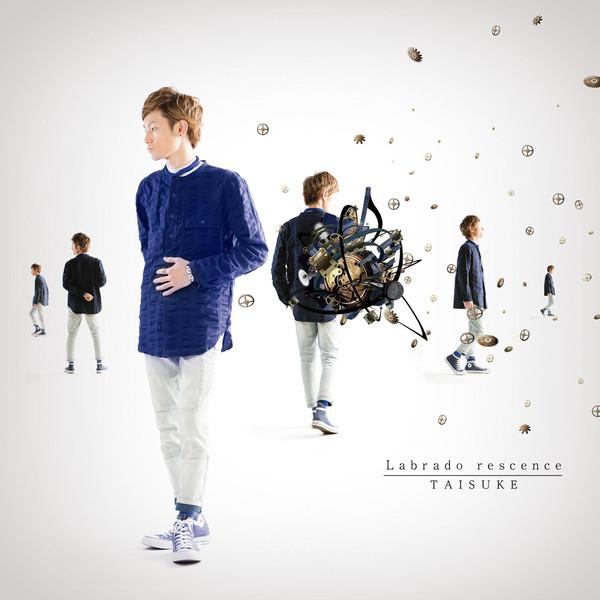 [Single] TAISUKE – Labrado rescence (2015.05.27/MP3/RAR)